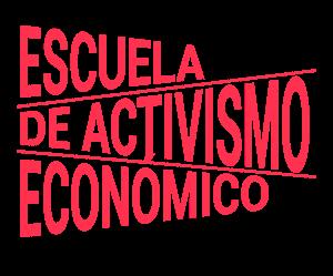 Escuela Activismo Economico